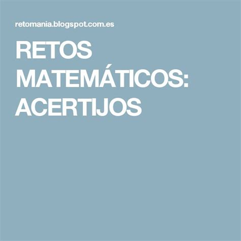 365 acertijos y retos las 25 mejores ideas sobre acertijos matematicos para primaria en acertijos de