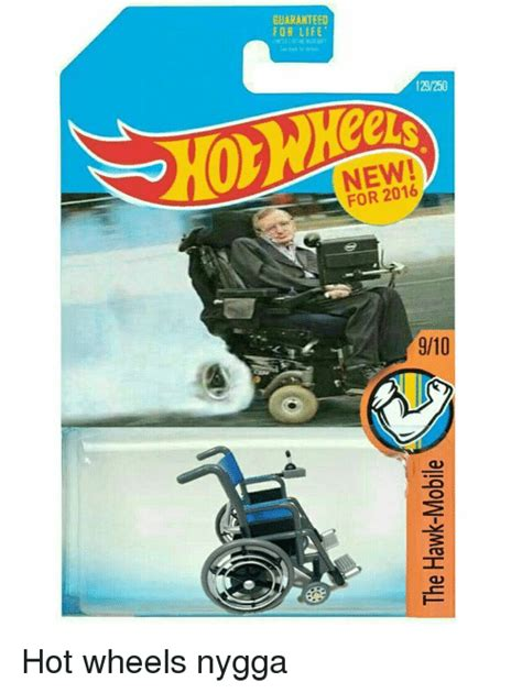 funny hot wheels memes guaranteed for life 129250 for 2016 910 hot wheels nygga