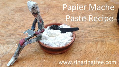 How Do U Make Paper Mache Paste - papier mache paste recipe zingzingtree