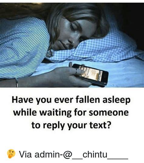 fallen asleep  waiting