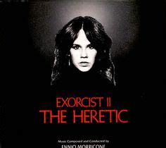 exorcist film meaning 1000 images about the exorcist ii the heretic on