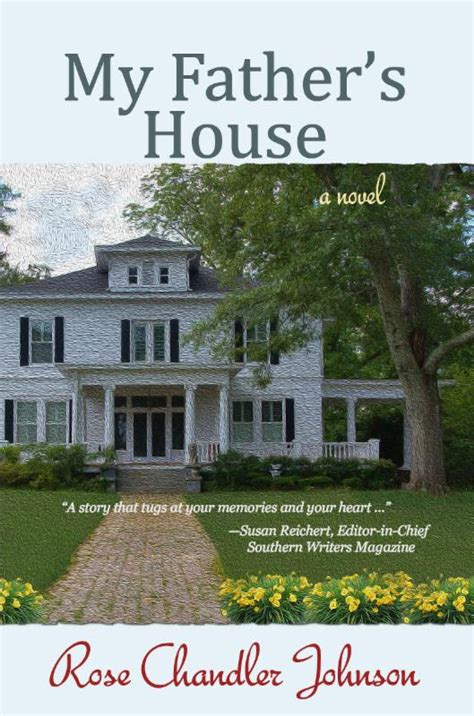 in my father s house book review and a giveaway my father s house by rose chandler johnson reading is