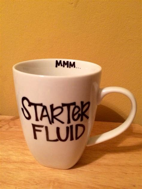 coffee mug ideas items similar to starter fluid coffee mug on etsy