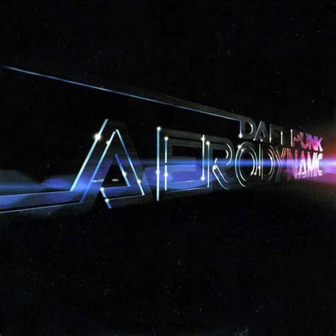 daft punk aerodynamic daft punk aerodynamic nicky romero bootleg
