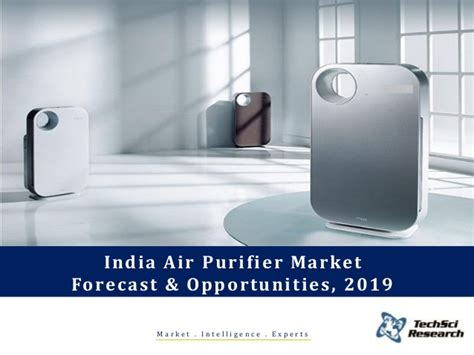 india air purifier market forecast and opportunities 2019