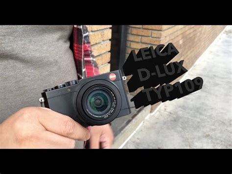 leica d lux (typ 109) hands on review | doovi