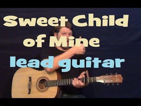 tutorial guitar sweet child o mine sweet child o mine guns n roses lead guitar solo licks