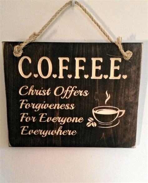 christian home decor store c o f f e e christ offers forgiveness for everyone
