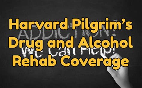 Florida Detox Addiction Center by Harvard Pilgrim S And Rehab Coverage Best