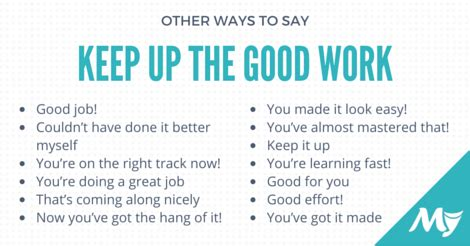 """other ways to say """"keep up the good work"""
