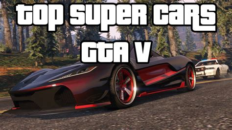 Schnellste Auto Gta 5 by Top 3 Best Fastest Super Cars For Racing In Gta 5