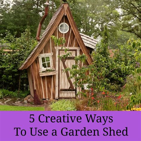 Creative Garden Sheds by 5 Creative Ways To Use A Garden Shed A Nation Of