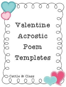 valentine s day acrostic poem templates by cattle and