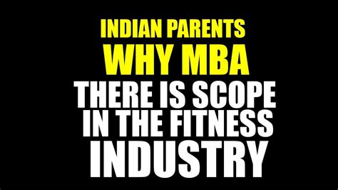 Mba Future Scope In India by Why Mba There Is Scope In The Indian Fitness Industry
