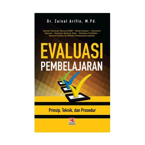 Buku Evaluasi Pembelajaran By Zaenal Arifin jual pt remaja rosdakarya evaluasi pembelajaran prinsip