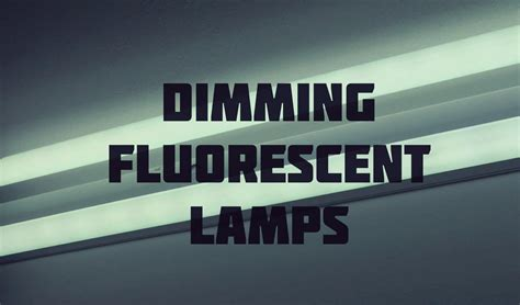 dimmer switch for fluorescent lights fluorescent lights wondrous dimmer for fluorescent