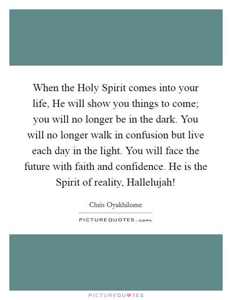 holy spirit    life   show