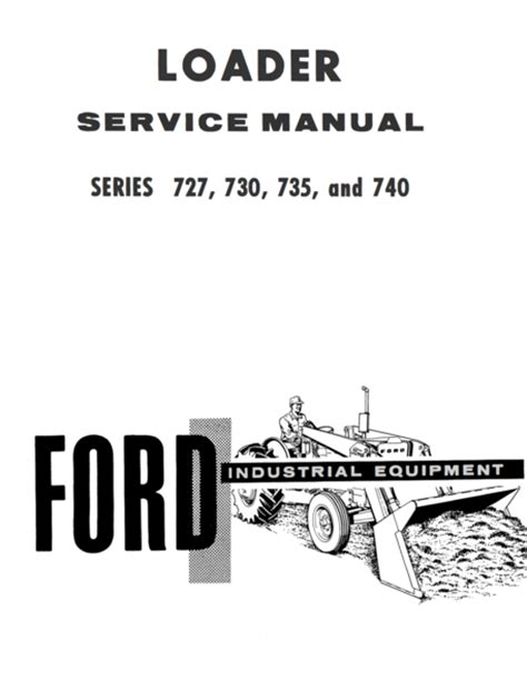 service and repair manuals 2012 ford e series spare parts catalogs ford industrial 727 730 735 and 740 series loader