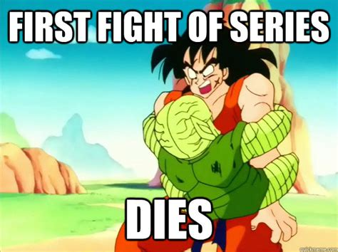 Dragon Ball Z Memes - first fight of series dies freshman yamcha quickmeme