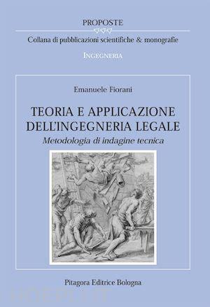 libreria pitagora bologna teoria e applicazione dell ingegneria legale metodologia