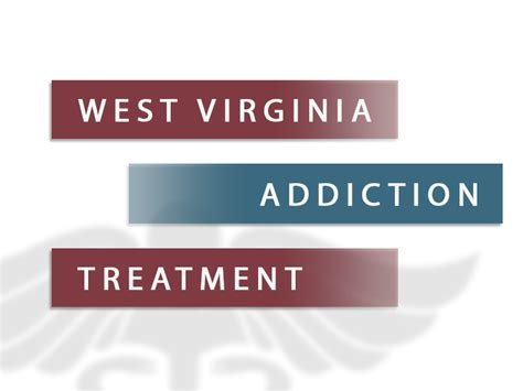 Detox Wv by West Virginia Addiction Resources