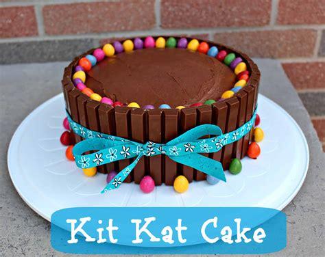 easy birthday cake ideas kit kat cake recipe