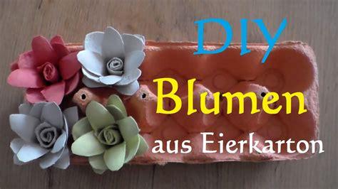 Was Kann Aus Eierkartons Basteln 3838 by Diy Blumen Aus Eierkarton Basteln Aus Eierkar