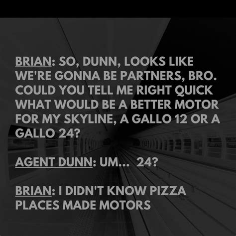 fast and furious quotes brian paul walker quotes facts revv to pablo