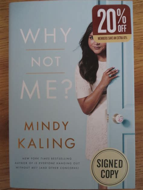mindy kaling book mindy kaling autographed why not me hardcover book