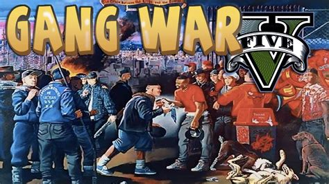Cribs Vs Bloods by Gta 5 Thug 1 War Blood Vs Crips