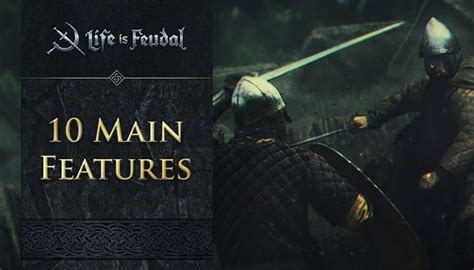 biography main features 10 main features life is feudal mmo life is feudal