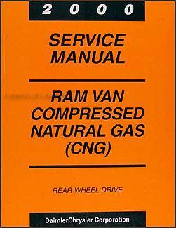 best auto repair manual 2000 dodge ram van 2500 spare parts catalogs 2000 dodge ram van compressed natural gas repair shop manual supplement