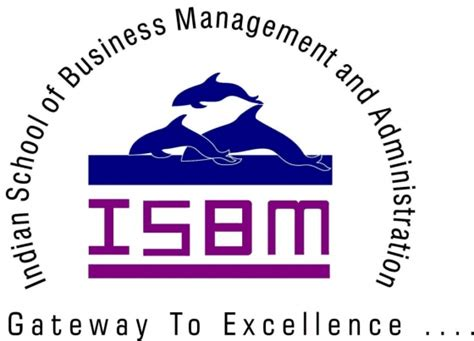 Executive Mba From Isbm by Isbm Indian School Of Business Management And Adm