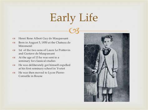 early life of guy de maupassant guy de maupassant