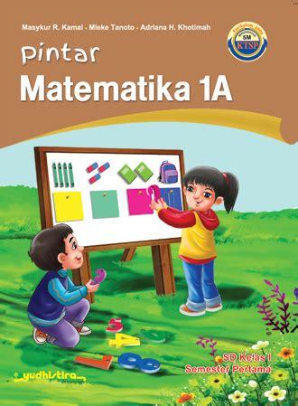 Poster Pintar Matematika Sd pintar matematika sd kelas 1a ktsp