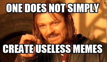 Create Photo Meme - meme creator one does not simply create useless memes