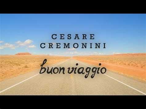 testo maggese torrent cesare cremonini buon viaggio the