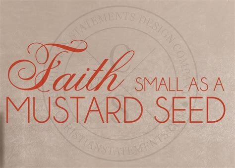 small as a mustard seed books faith small as a mustard seed vinyl wall statement vinyl