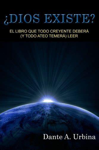 libro por que existe el uvlusallbooks download pdf 191 dios existe el libro que todo creyente deber 225 y todo ateo