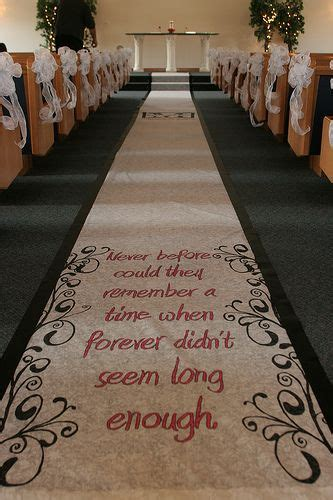 Wedding Aisle Runner Ideas by Aisle Runner The Quote Idea With A Picture Of The