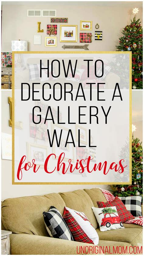 how to decorate for christmas how to decorate a gallery wall for christmas unoriginal mom