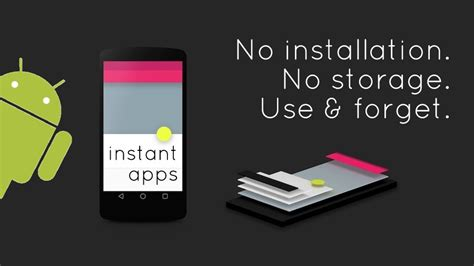 instant app android s android instant apps use them in your browser without installing