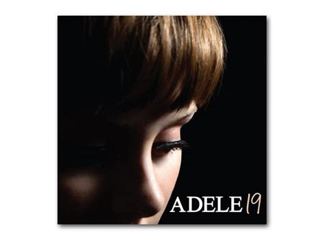 download mp3 adele album 19 of course it was adele taken from her debut album cover