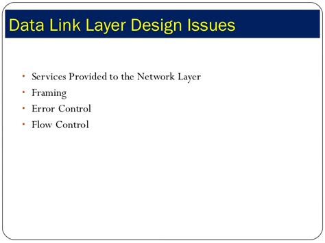 design issues of data link layer jaimin chp 3 data link layer 2011 batch