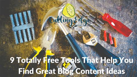 Completely Free Finder 9 Totally Free Tools That Help You Find Great Content Ideas Cutting Edge Digital