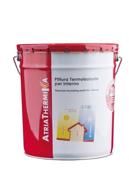 vernici termoisolanti per interni pittura termoisolante atriathermika pittura per interni