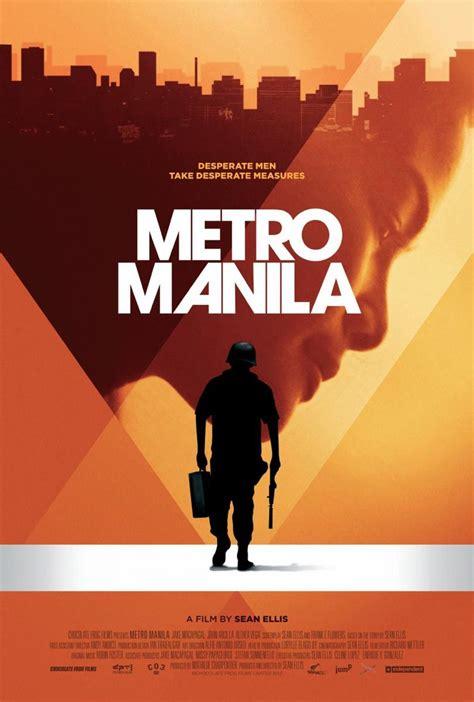 Metro Manila 2013 Metro Manila 2013 Filmaffinity