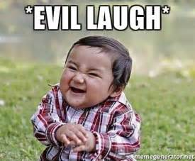 Hysterical Laughing Meme - evil laugh evil plan baby meme generator
