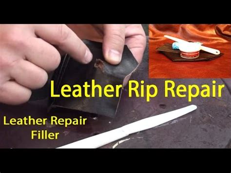 leather repair filler leather tear repair   fix  tear  leather youtube