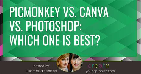canva vs picmonkey vs canva vs photoshop which one is best